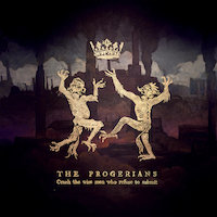 The Progerians - Crush The Wise Men Who Refuse To Submit