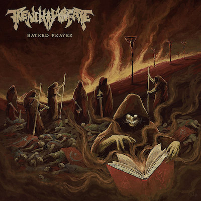 Trench Warfare - Hatred Prayer