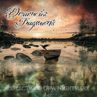 Dreams In Fragments - Reflections Of A Nightmare