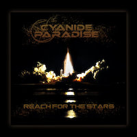 Cyanide Paradise - Reach For The Stars