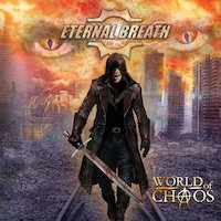 Eternal Breath - World Of Chaos