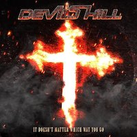Devil's Hill - It Doesn´t Matter Which Way You Go