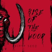 Rise Of The Wood - First Seed