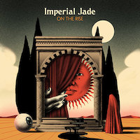 Imperial Jade - On The Rise