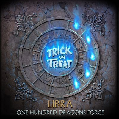 Trick Or Treat - Libra: One Hundred Dragons Force