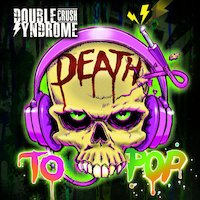 Double Crush Syndrome - Death To Pop