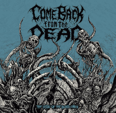 Come Back From The Dead - Jugular II - The Altar Of Your Neck