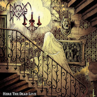 Nox Irae - Here The Dead Live