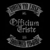 Officium Triste - Born To Lose, Doomed To Die