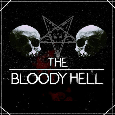 The Bloody Hell - Out Of Our Minds