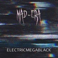 Mad-Era - ElectricMegaBlack