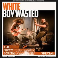 White Boy Wasted - White Boy Wasted