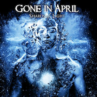 Gone In April - Shards of Light