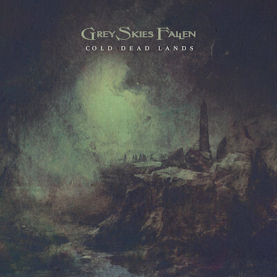 Grey Skies Fallen - Visions From The Last Sunset