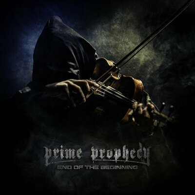 Prime Prophecy - End Of The Beginning