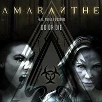 Amaranthe - Do Or Die [Ft. Angela Gossow]