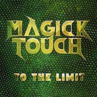Magick Touch - To The Limit