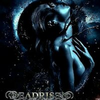 Deadrisen - Fear And Fury