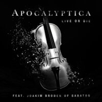 Apocalyptica - Live Or Die [Ft. Joakim Brodén]