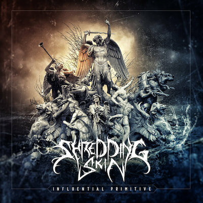 Shredding Skin - Influential Primitive [EP stream]