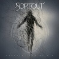 Sortout - Conqueror From Within