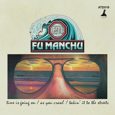 Fu Manchu - Time Is Going On