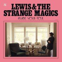 Lewis And The Strange Magics - You'll Be Free Forever