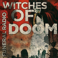 Witches Of Doom - Funeral Radio