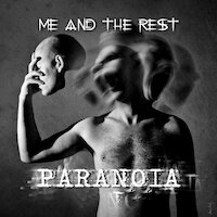 Me And The Rest - Paranoia