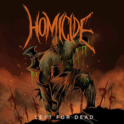 Homicide - Scourge Of God