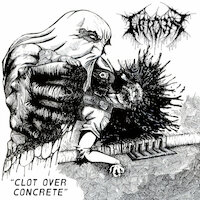 Necrolepsy - Clot Over Concrete