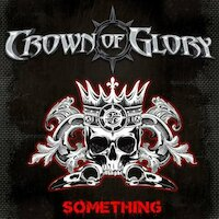 Crown Of Glory - What I'm Made Of