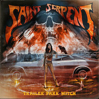 Saint Serpent - Trailer Park Witch