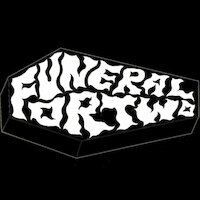 Funeral For Two - Funeral For Two