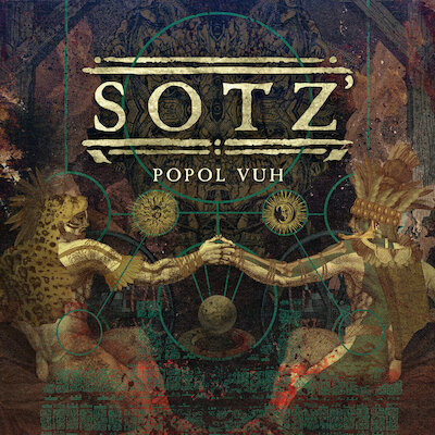 Sotz' - The Return Of Kukulkan