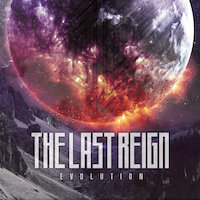 The Last Reign - Evolution