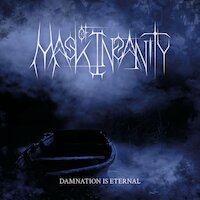 Mask Of Insanity - Damnation Is Eternal