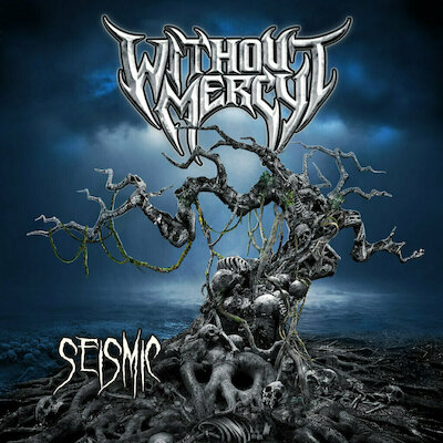 Without Mercy - Uprooted