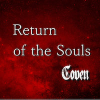 Coven - Return Of The Souls