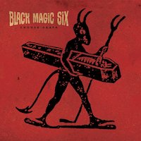 Black Magic Six - Grease The Machine