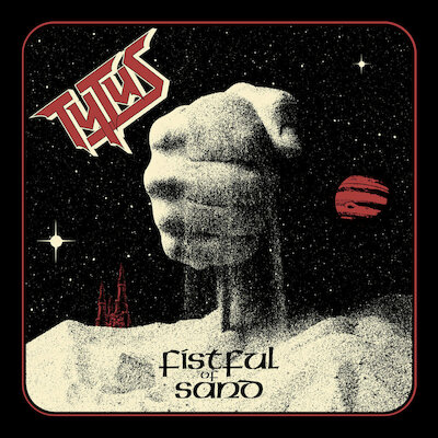Tytus - Fistful Of Sand