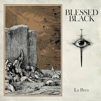 Blessed Black - La Brea
