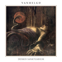 Vanhelgd - A Plea For Divine Necromancy