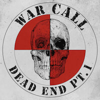 WarCall - Dead End Pt. 1