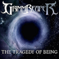 Grimmreaper - The Tragedy of Being
