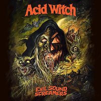 Acid Witch - Evil Sound Screamers