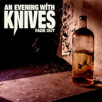 An Evening With Knives - Fade Out
