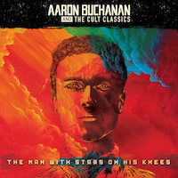 Aaron Buchanan - The Man With Stars On His Knees