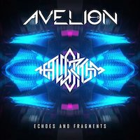 Avelion - Echoes And Fragments [The Algorithm Remix]