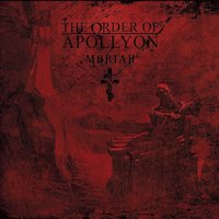 The Order Of Apollyon - Rites Of The Immolator
